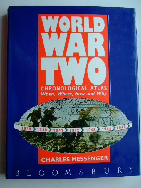 Photo of WORLD WAR TWO CHRONOLOGICAL ATLAS written by Messenger, Charles published by The Bloomsbury Publishing Co. Ltd. (STOCK CODE: 1804105)  for sale by Stella & Rose's Books