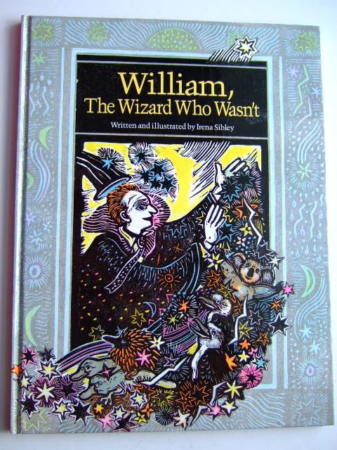 Photo of WILIAM, THE WIZARD WHO WASN'T written by Sibley, Irena illustrated by Sibley, Irena published by The Five Mile Press (STOCK CODE: 1804135)  for sale by Stella & Rose's Books