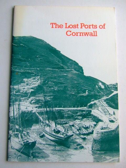 Photo of THE LOST PORTS OF CORNWALL published by Tor Mark Press (STOCK CODE: 1804172)  for sale by Stella & Rose's Books