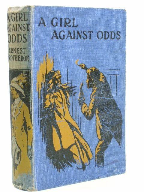 Photo of A GIRL AGAINST ODDS OR THE FARLEIGH FAMILY written by Protheroe, Ernest published by The Epworth Press (STOCK CODE: 1804554)  for sale by Stella & Rose's Books