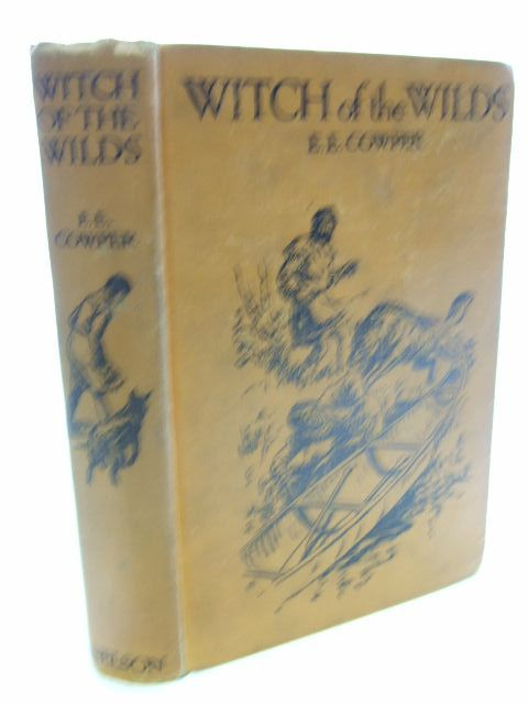 Photo of WITCH OF THE WILDS A STORY OF ADVENTURE IN THE NORTHERN SNOWS written by Cowper, E.E. illustrated by Brock, R.H. published by Thomas Nelson and Sons Ltd. (STOCK CODE: 1804599)  for sale by Stella & Rose's Books