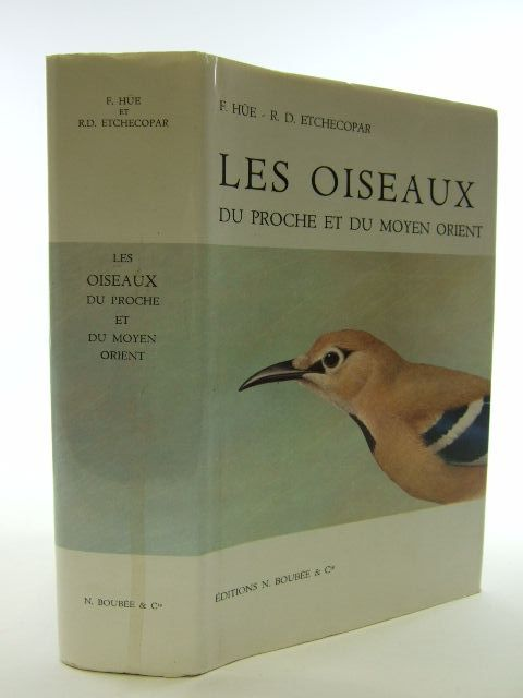 Photo of LES OISEAUX DU PROCHES ET DU MOYEN ORIENT written by Hue, Francois<br />Etchecopar, R.D. illustrated by Barruel, Paul published by N. Boubee (STOCK CODE: 1804977)  for sale by Stella & Rose's Books
