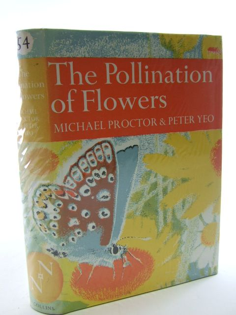 Photo of THE POLLINATION OF FLOWERS (NN 54) written by Proctor, Michael<br />Yeo, Peter published by Collins (STOCK CODE: 1805032)  for sale by Stella & Rose's Books