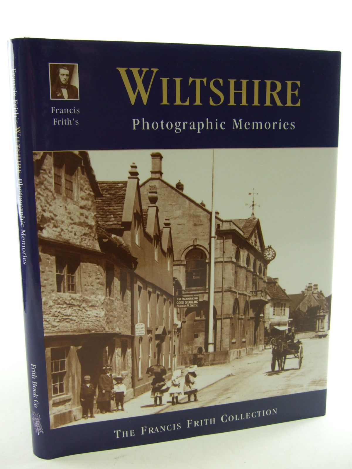 Photo of FRANCIS FRITH'S WILTSHIRE written by Needham, Dennis<br />Moores, Les illustrated by Frith, Francis published by Frith Book Company (STOCK CODE: 1805300)  for sale by Stella & Rose's Books