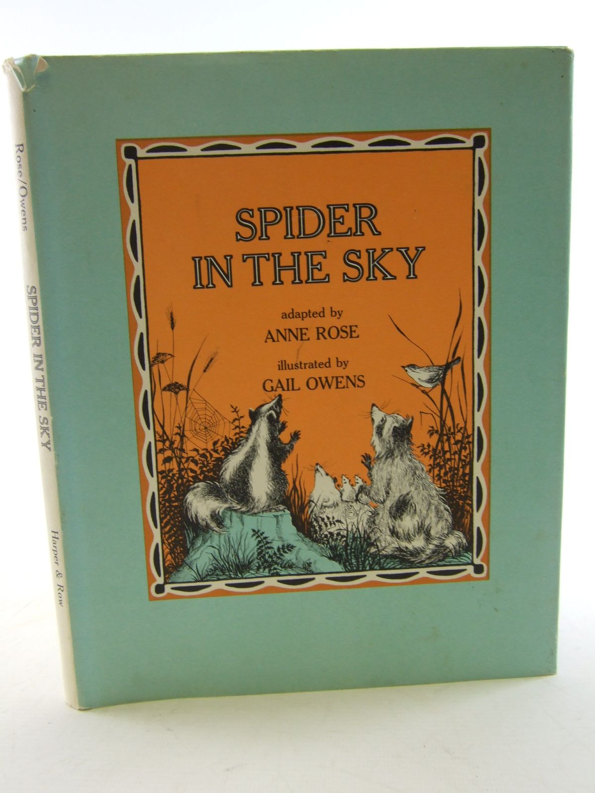 Photo of SPIDER IN THE SKY written by Rose, Anne illustrated by Owens, Gail published by Harper & Row (STOCK CODE: 1805487)  for sale by Stella & Rose's Books