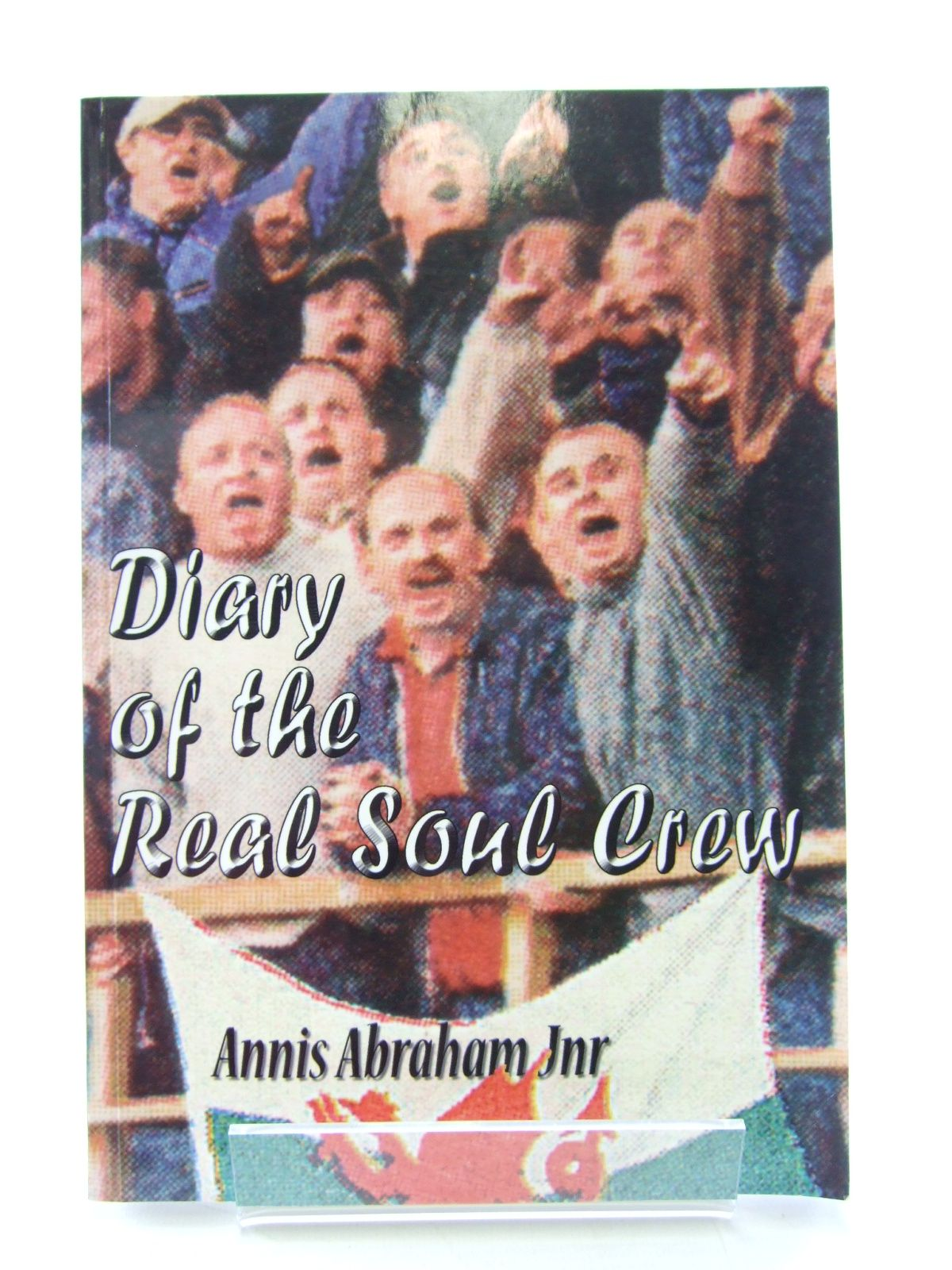 Photo of THE DIARY OF THE REAL SOUL CREW written by Abraham, Annis published by Headhunter Books (STOCK CODE: 1805839)  for sale by Stella & Rose's Books