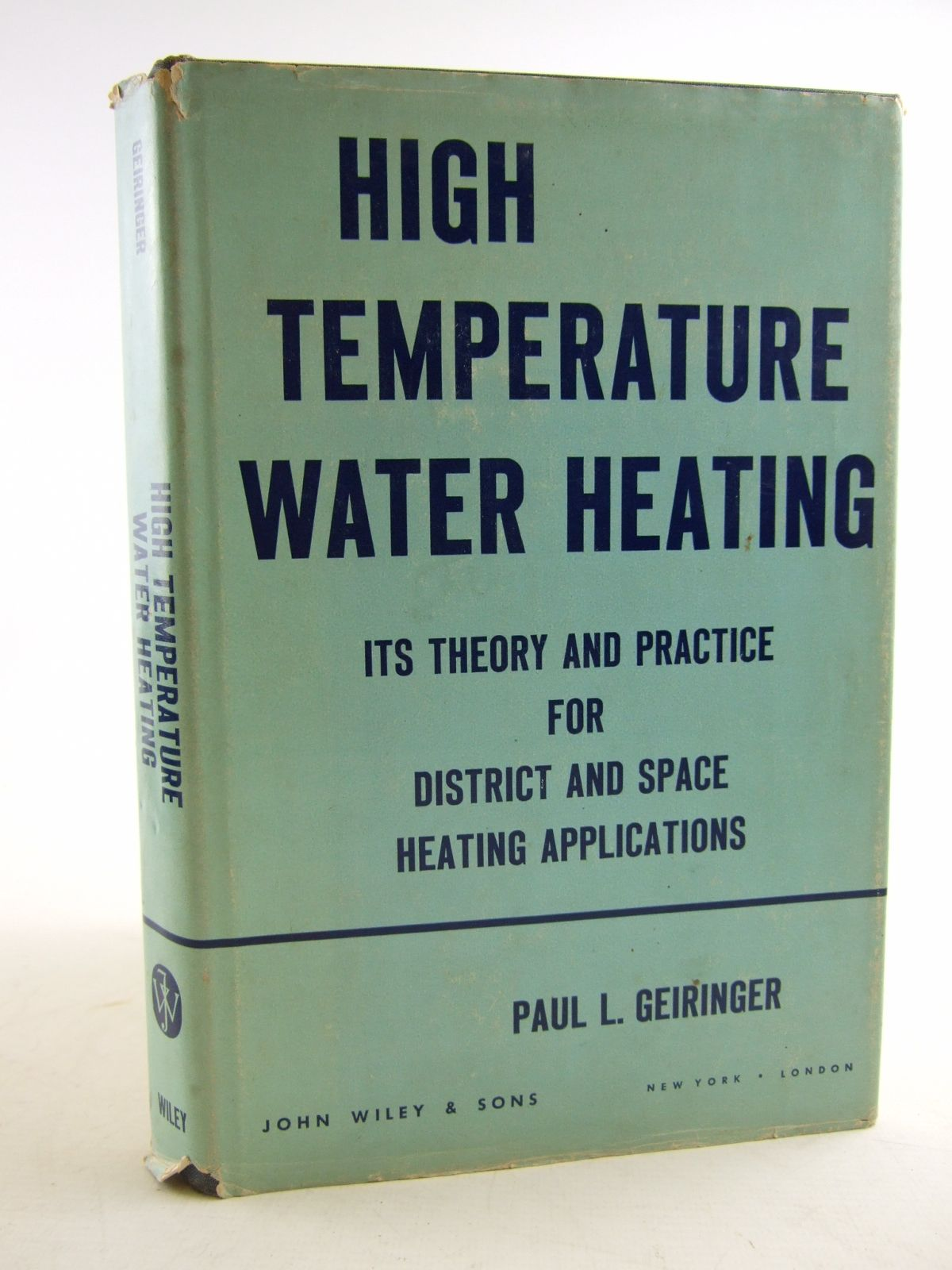 Photo of HIGH TEMPERATURE WATER HEATING written by Geiringer, Paul L. published by John Wiley & Sons (STOCK CODE: 1805958)  for sale by Stella & Rose's Books