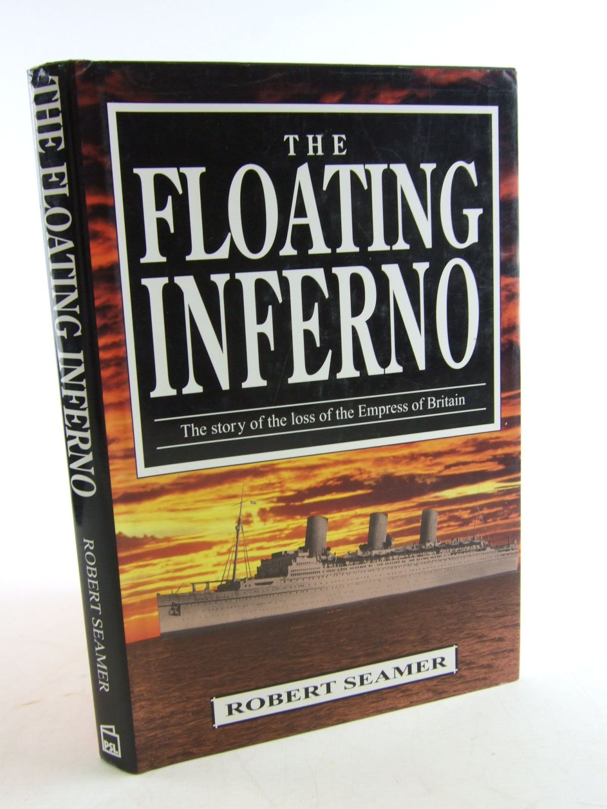 Photo of THE FLOATING INFERNO written by Seamer, Robert published by Patrick Stephens Limited (STOCK CODE: 1806016)  for sale by Stella & Rose's Books