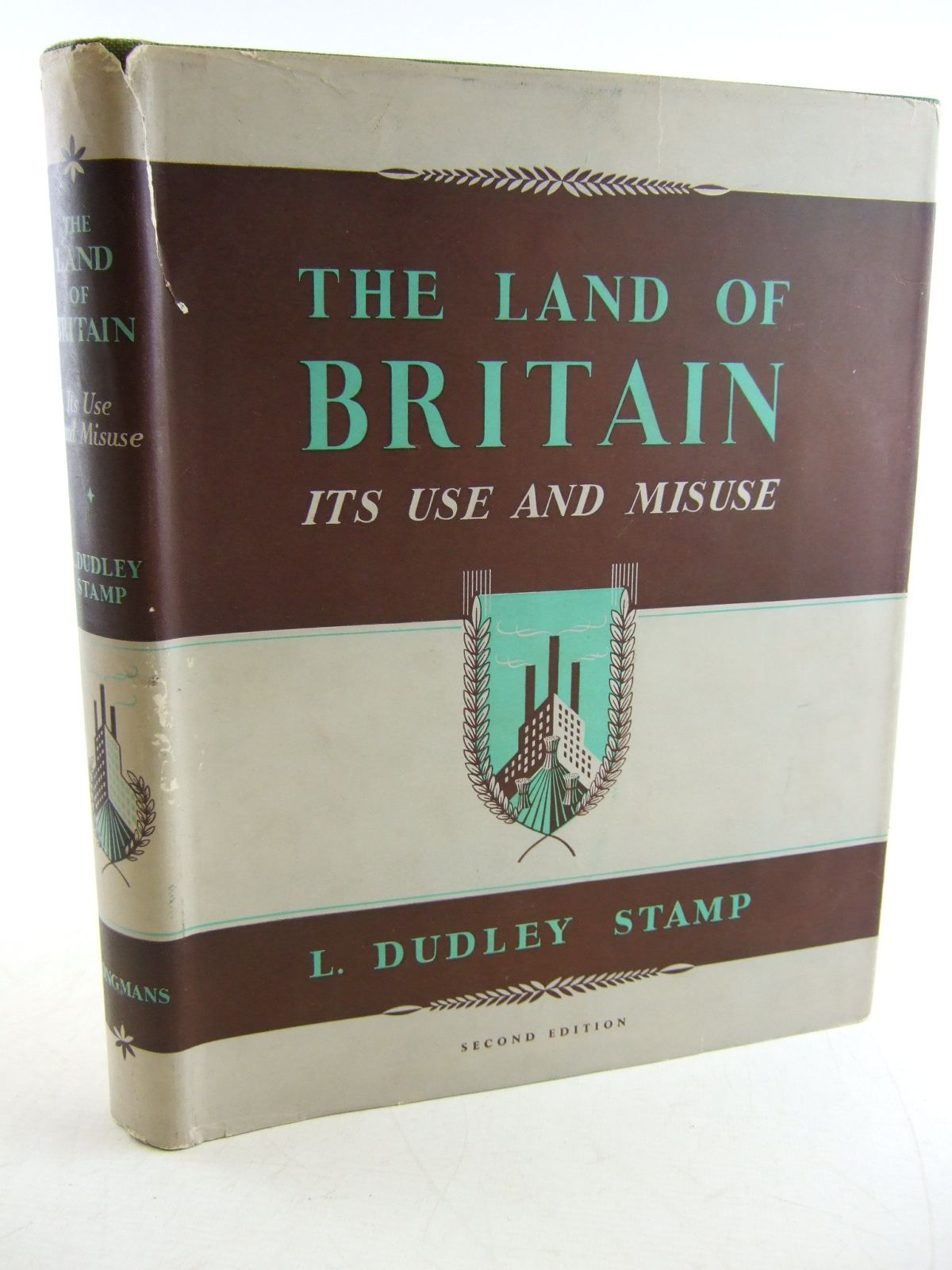 Photo of THE LAND OF BRITAIN ITS USE AND MISUSE written by Stamp, L. Dudley published by Longmans, Green and Co. Ltd. (STOCK CODE: 1806213)  for sale by Stella & Rose's Books