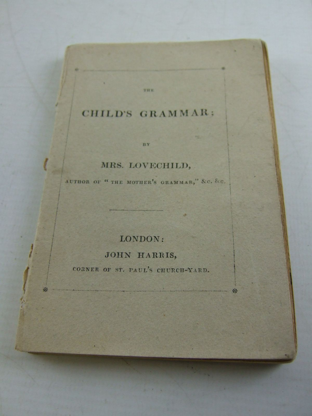 Photo of THE CHILD'S GRAMMAR written by Lovechild, Mrs published by John Harris (STOCK CODE: 1806295)  for sale by Stella & Rose's Books