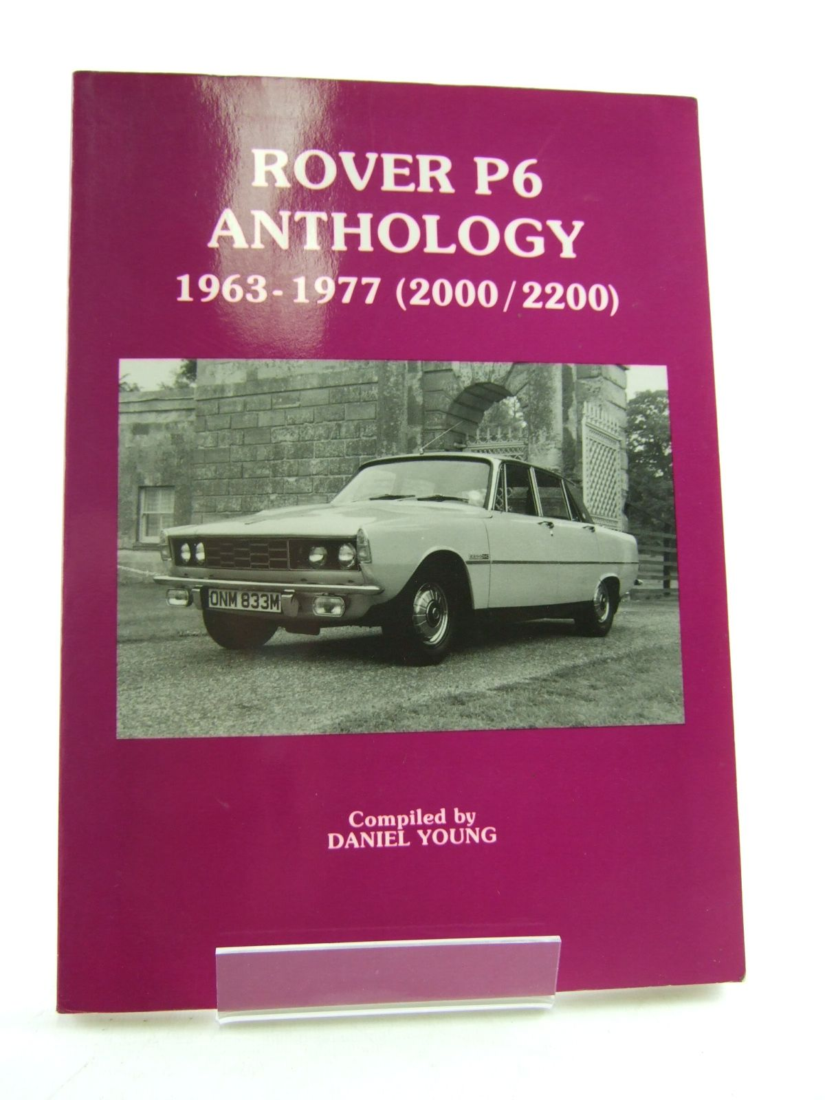 Photo of ROVER P6 ANTHOLOGY 1963-1977 (2000 / 2200) written by Young, Daniel published by P4 Spares (STOCK CODE: 1806370)  for sale by Stella & Rose's Books