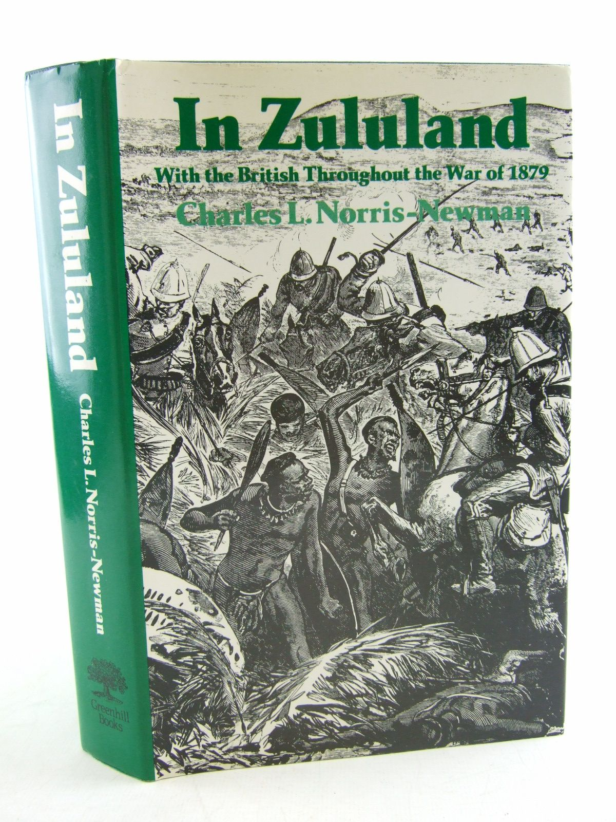 Photo of IN ZULULAND WITH THE BRITISH THROUGHOUT THE WAR OF 1879 written by Norris-Newman, Charles L. published by Greenhill Books (STOCK CODE: 1806417)  for sale by Stella & Rose's Books