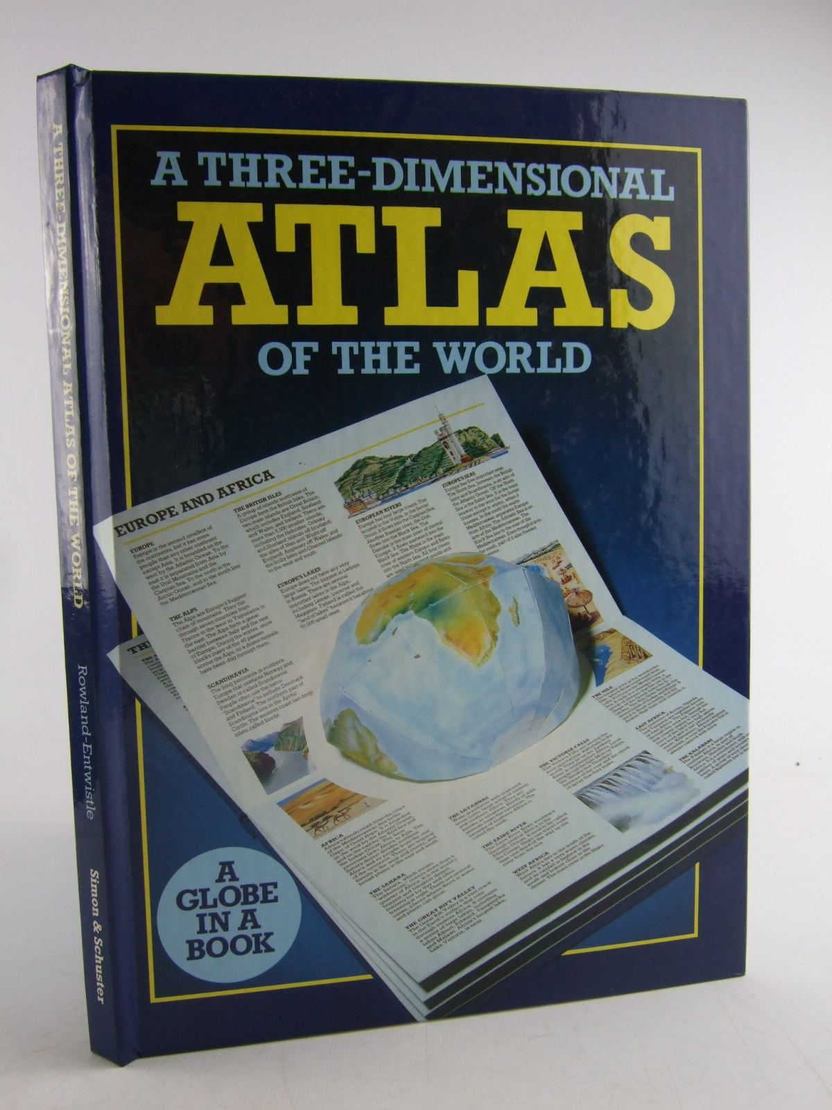 Photo of A THREE-DIMENSIONAL ATLAS OF THE WORLD written by Rowland-Entwistle, Theodore illustrated by Peterkin, Mike<br />Jacobs, Phil published by Simon & Schuster (STOCK CODE: 1806433)  for sale by Stella & Rose's Books