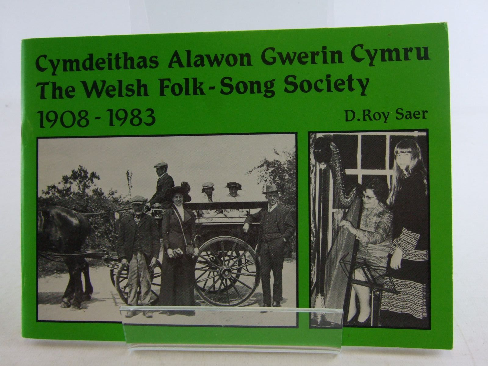 Photo of CYMDEITHAS ALAWON GWERIN CYMRU THE WELSH FOLK-SONG SOCIETY 1908-1983 written by Saer, D. Roy published by Cymdeithas Alawon Gwerin Cymru (STOCK CODE: 1806714)  for sale by Stella & Rose's Books