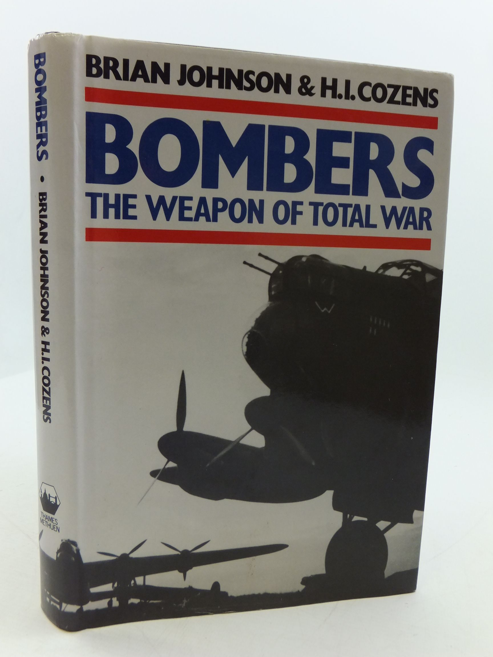 Photo of BOMBERS THE WEAPON OF TOTAL WAR written by Johnson, Brian<br />Cozens, H.I. published by Thames Methuen (STOCK CODE: 1807264)  for sale by Stella & Rose's Books
