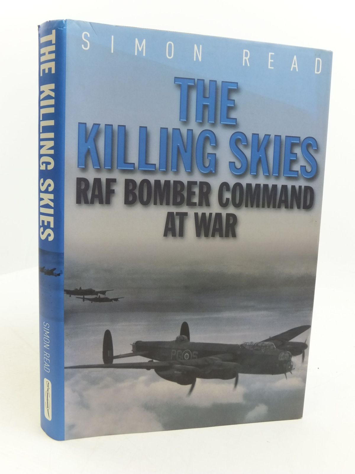 Photo of THE KILLING SKIES RAF BOMBER COMMAND AT WAR written by Read, Simon published by Spellmount Ltd. (STOCK CODE: 1807274)  for sale by Stella & Rose's Books