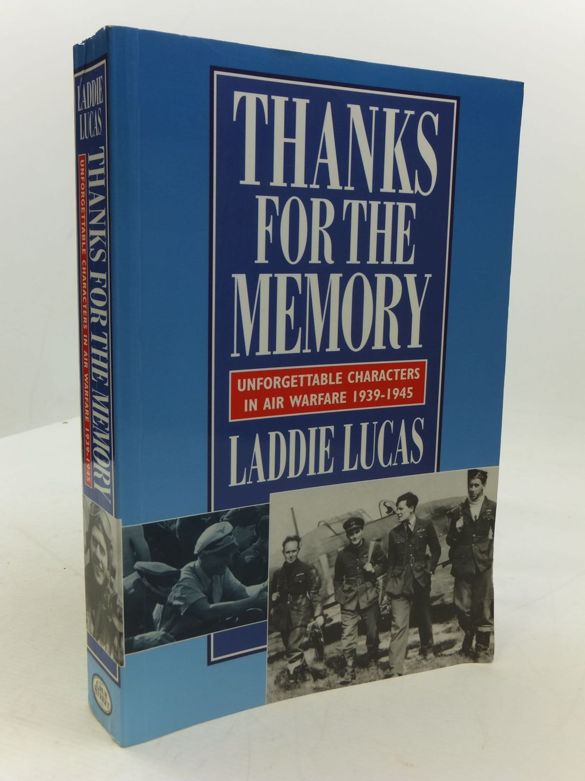 Photo of THANKS FOR THE MEMORY UNFORGETTABLE CHARACTERS IN AIR WARFARE 1939-1945 written by Lucas, Laddie published by Grub Street (STOCK CODE: 1807313)  for sale by Stella & Rose's Books