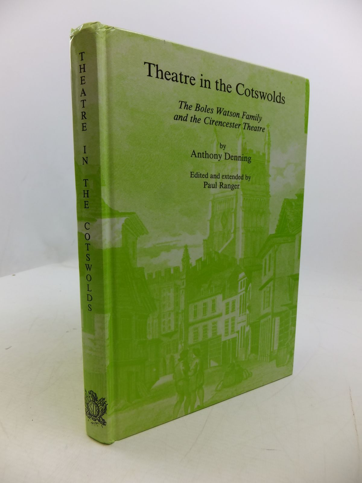 Photo of THEATRE IN THE COTSWOLDS: THE BOLES WATSON FAMILY AND THE CIRENCESTER THEATRE written by Denning, Anthony<br />Ranger, Paul published by The Society For Theatre Research (STOCK CODE: 1807486)  for sale by Stella & Rose's Books