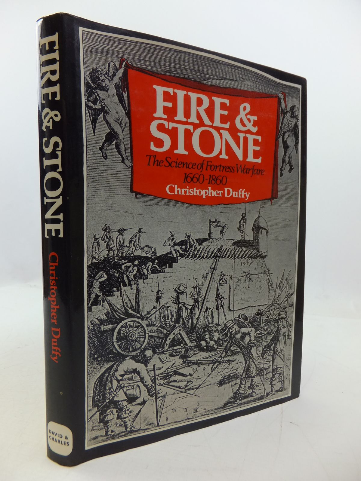 Photo of FIRE AND STONE: THE SCIENCE OF FORTRESS WARFARE 1660-1860
