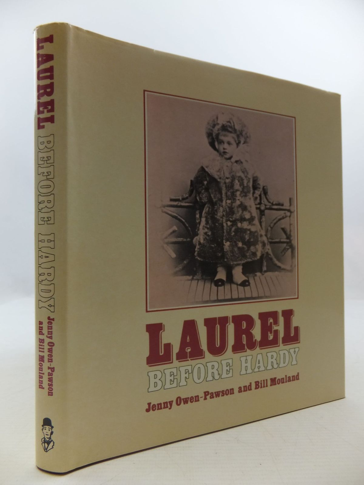 Photo of LAUREL BEFORE HARDY written by Owen-Pawson, Jenny<br />Mouland, Bill published by Westmorland Gazette (STOCK CODE: 1807855)  for sale by Stella & Rose's Books