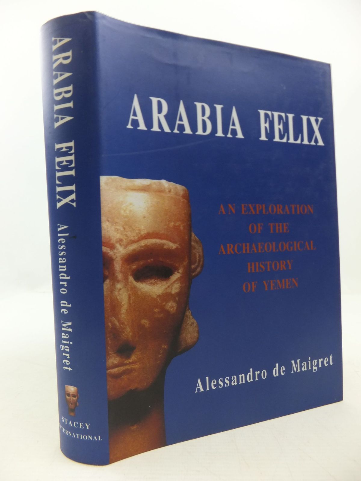 Photo of ARABIA FELIX: AN EXPLORATION OF THE ARCHAEOLOGICAL HISTORY OF YEMEN