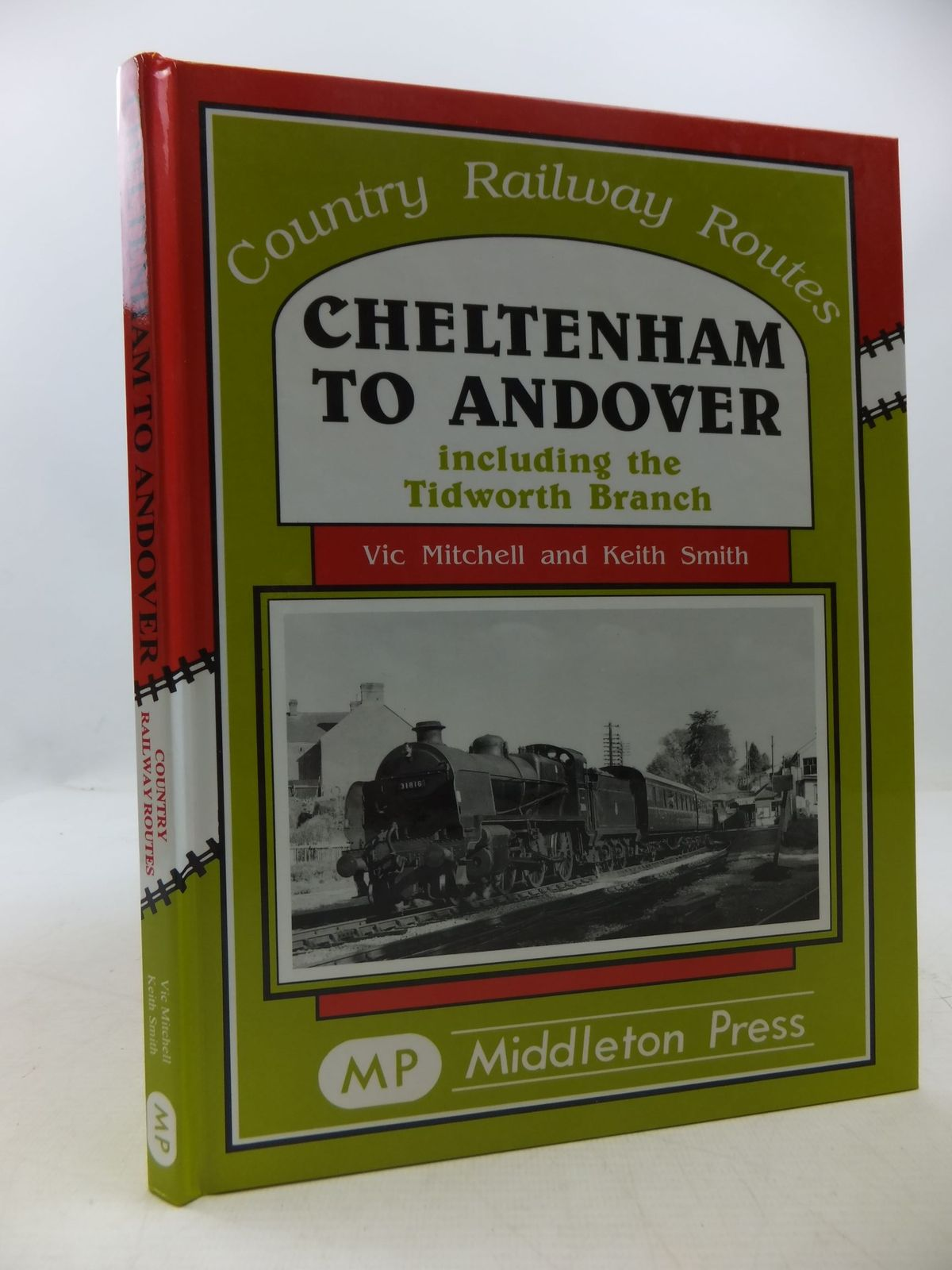 Photo of CHELTENHAM TO ANDOVER INCLUDING THE TIDWORTH BRANCH