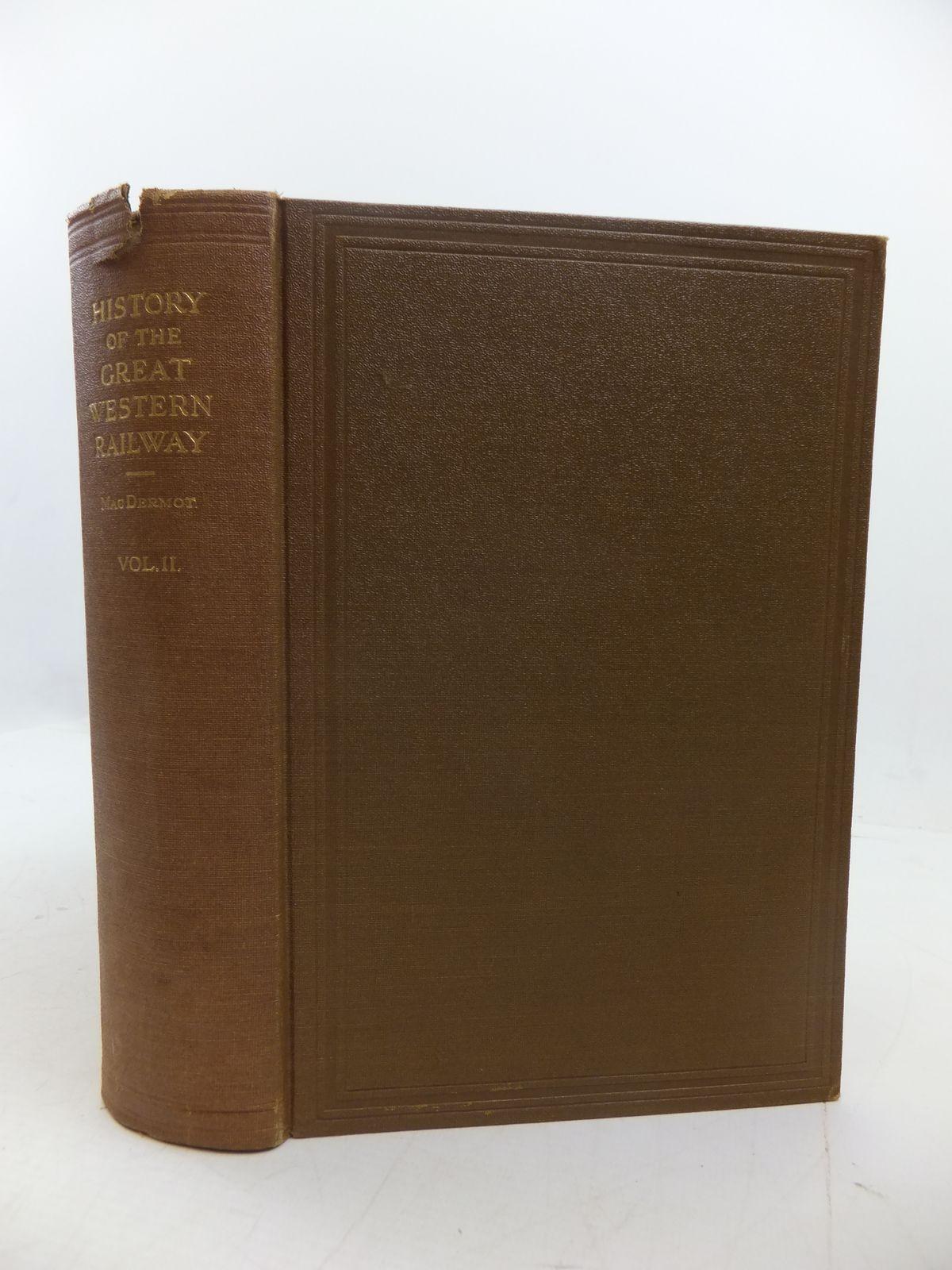 Photo of HISTORY OF THE GREAT WESTERN RAILWAY VOL II 1863-1921