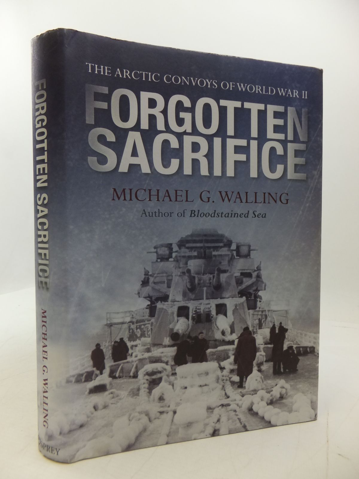 Photo of FORGOTTEN SACRIFICE: THE ARCTIC CONVOYS OF WORLD WAR II