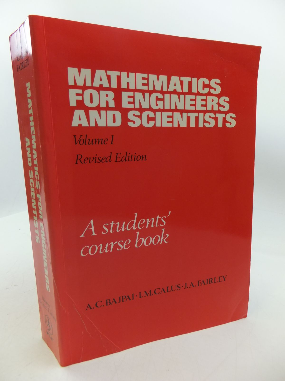 Photo of MATHEMATICS FOR ENGINEERS AND SCIENTISTS: A STUDENTS COURSE BOOK VOLUME 1