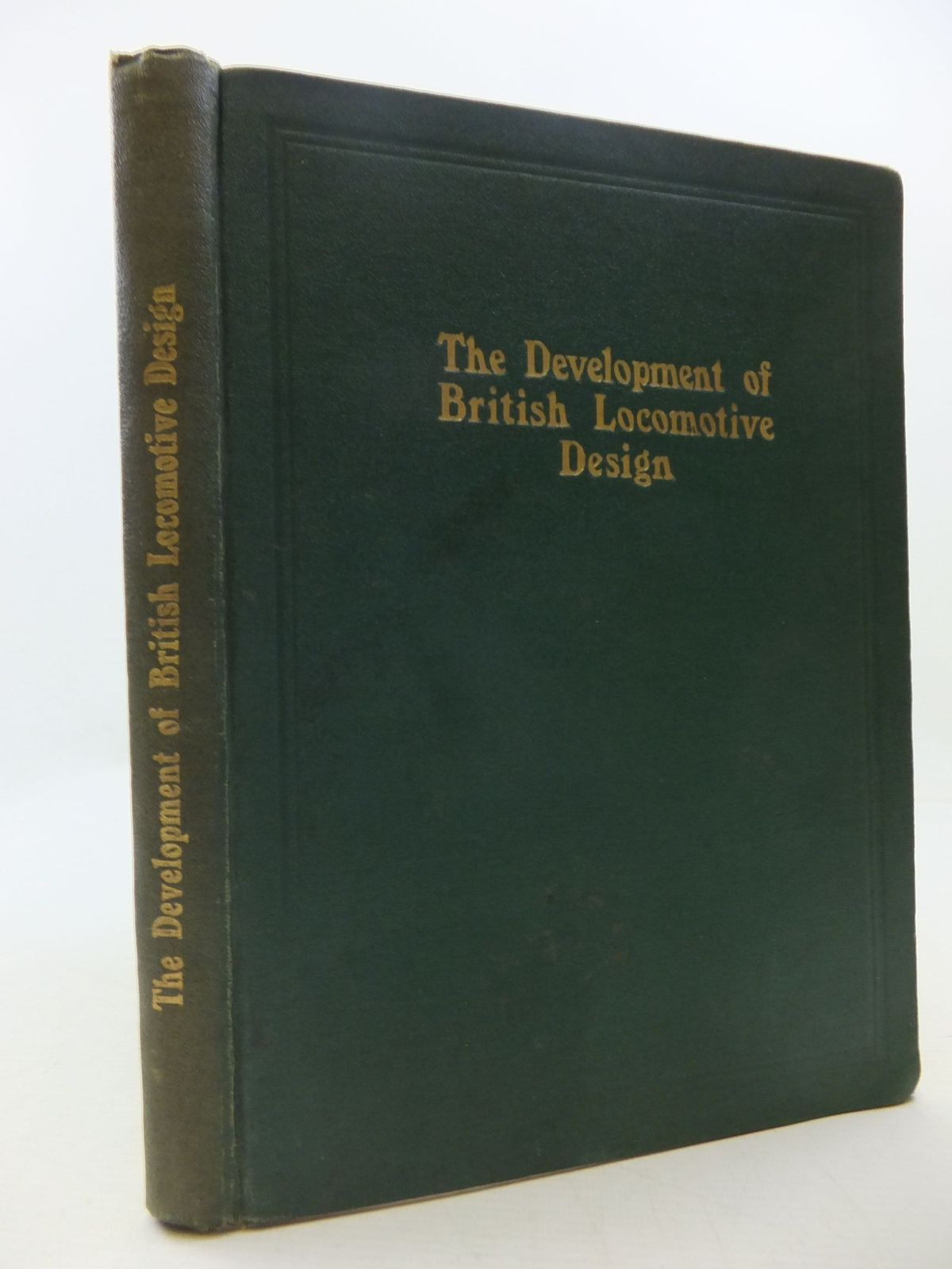 Photo of THE DEVELOPMENT OF BRITISH LOCOMOTIVE DESIGN written by Ahrons, E.L. published by Locomotive Publishing Co. Ltd. (STOCK CODE: 1808024)  for sale by Stella & Rose's Books