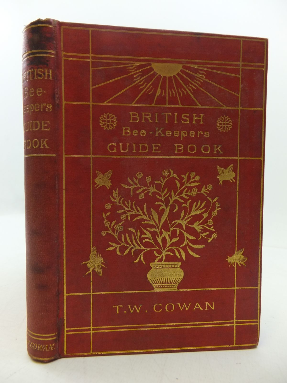 Photo of BRITISH BEE-KEEPER'S GUIDE BOOK TO THE MANAGEMENT OF BEES IN MOVABLE-COMB HIVES written by Cowan, T.W. published by The British Bee Journal (STOCK CODE: 1808028)  for sale by Stella & Rose's Books