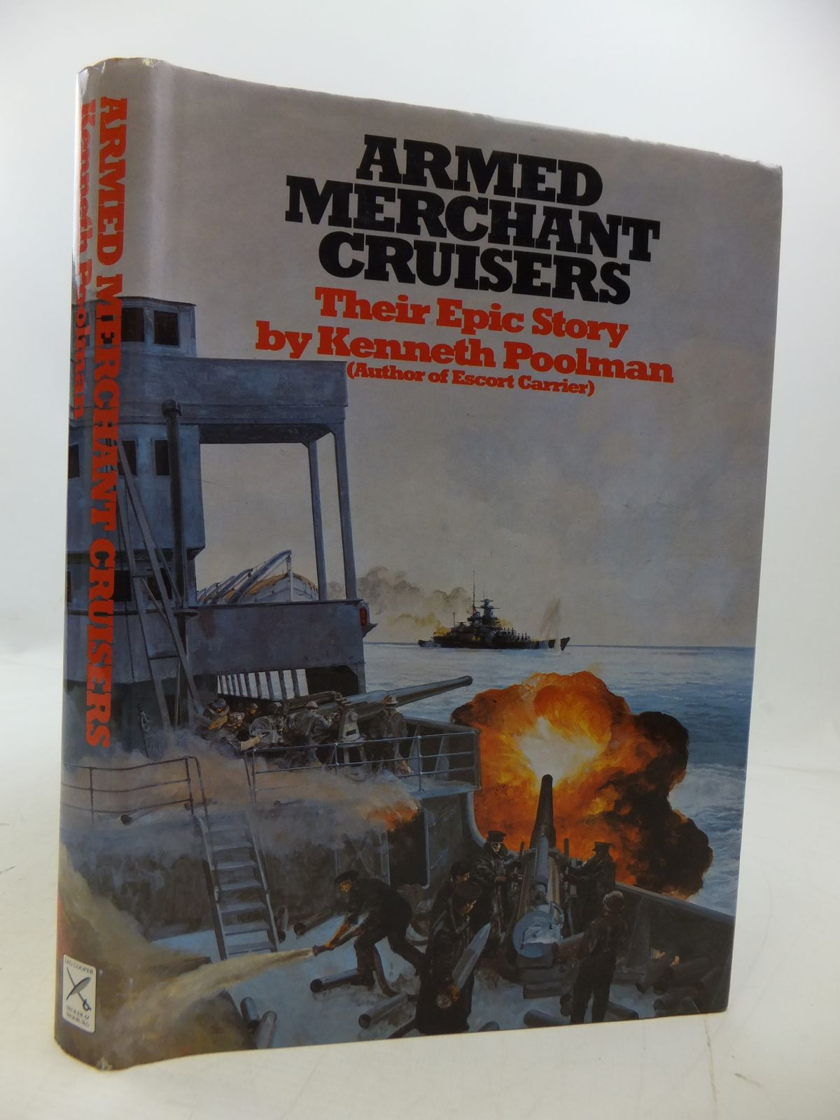 Photo of ARMED MERCHANT CRUISERS written by Poolman, Kenneth published by Leo Cooper (STOCK CODE: 1808231)  for sale by Stella & Rose's Books