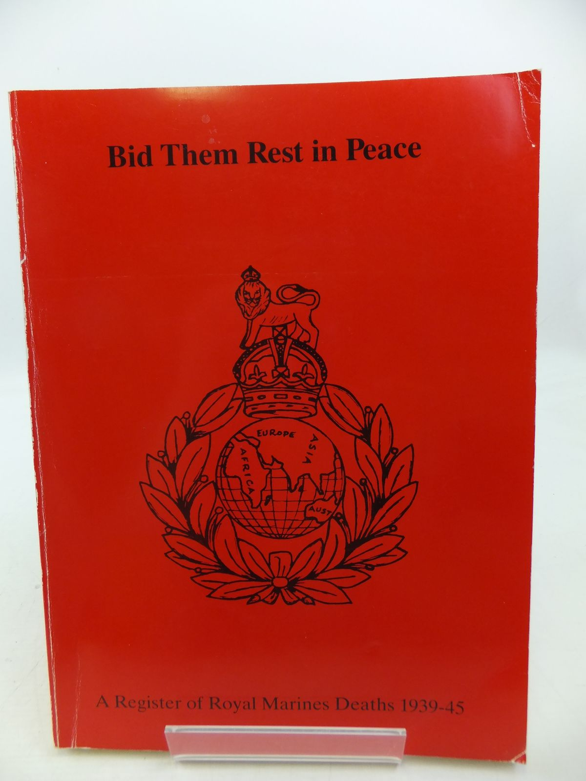 Photo of A REGISTER OF ROYAL MARINES WAR DEATHS 1939-1945 published by Royal Marines Historical Society (STOCK CODE: 1808363)  for sale by Stella & Rose's Books