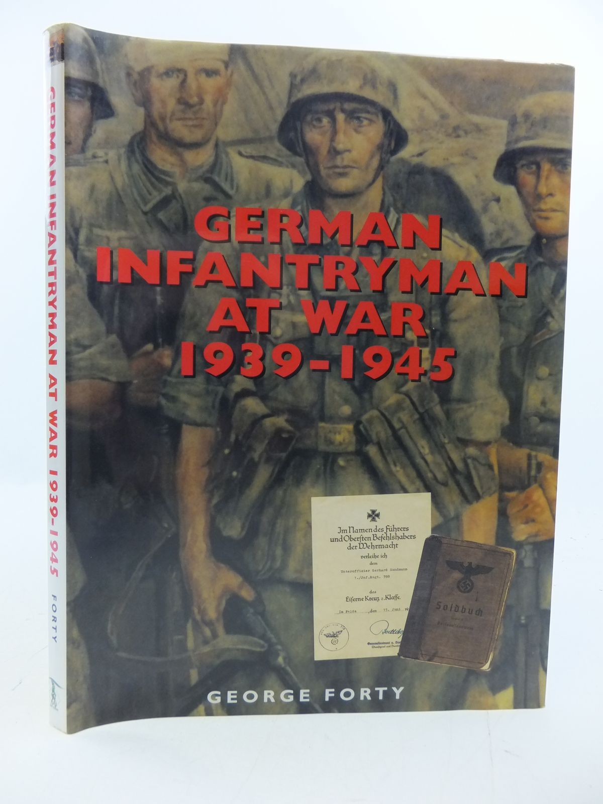 Photo of GERMAN INFANTRYMAN AT WAR 1939-1945 written by Forty, George published by Ian Allan (STOCK CODE: 1808404)  for sale by Stella & Rose's Books