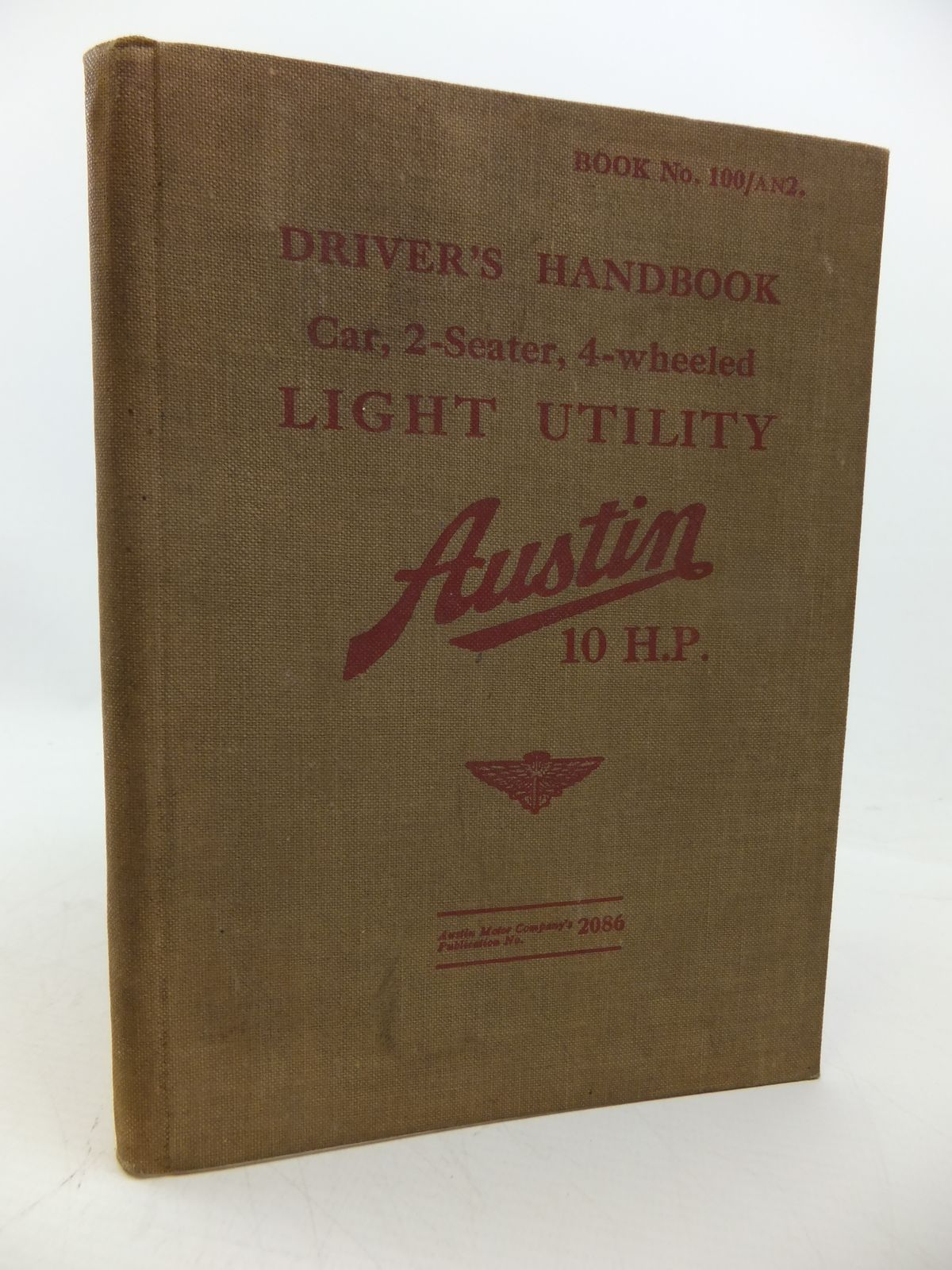 Photo of DRIVER'S HANDBOOK CAR, 2-SEATER, 4-WHEELED LIGHT UTILITY AUSTIN 10 H.P. published by The Austin Motor Company (STOCK CODE: 1808564)  for sale by Stella & Rose's Books