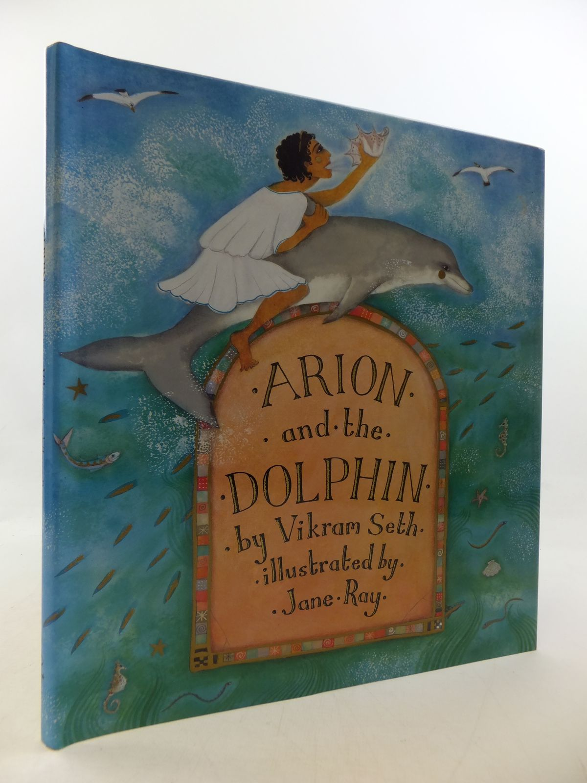 Photo of ARION AND THE DOLPHIN written by Seth, Vikram illustrated by Ray, Jane published by Orion Children's Books (STOCK CODE: 1808690)  for sale by Stella & Rose's Books