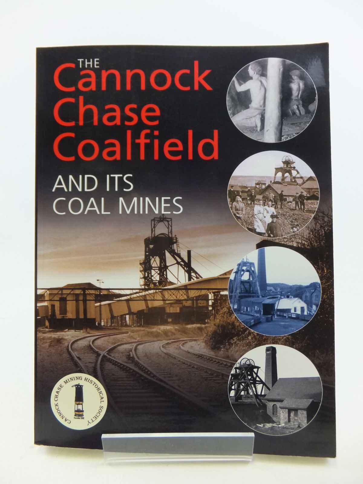 Photo of THE CANNOCK CHASE COALFIELD AND ITS COAL MINES published by Cannock Chase Mining Historical Society (STOCK CODE: 1808695)  for sale by Stella & Rose's Books