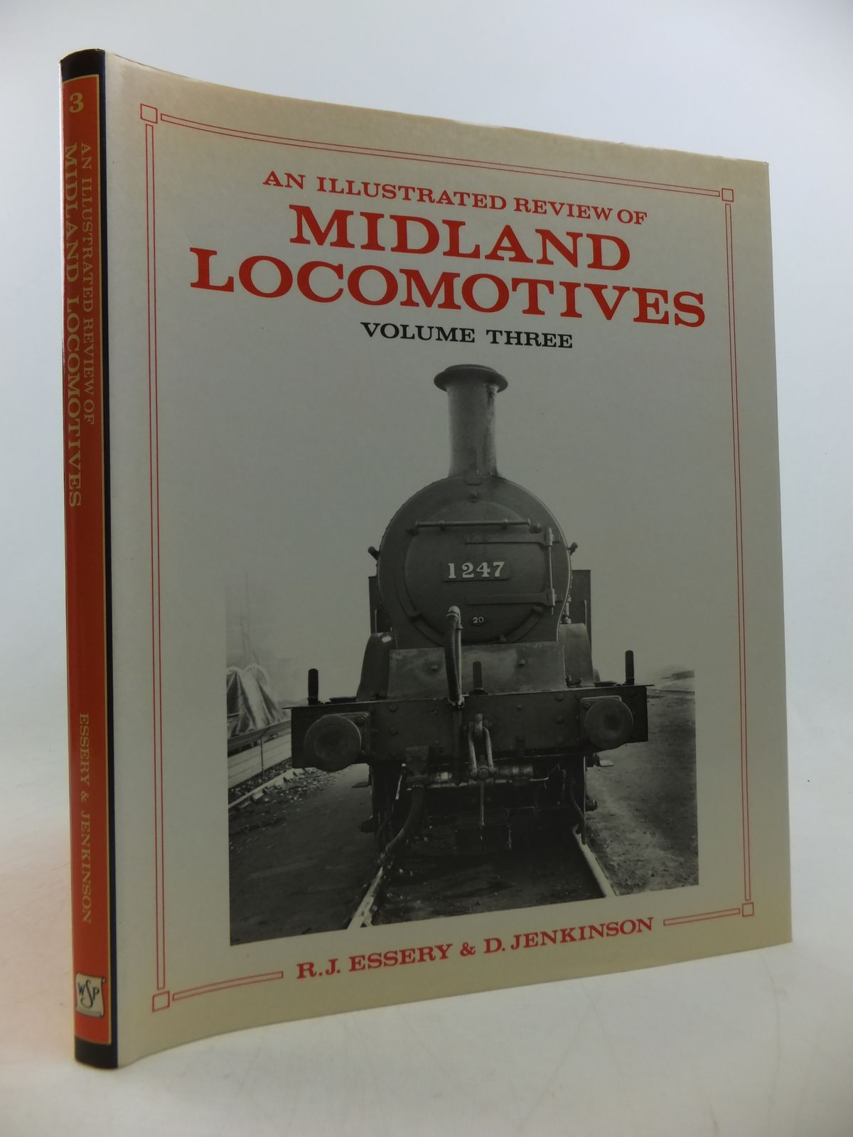 Photo of AN ILLUSTRATED REVIEW OF MIDLAND LOCOMOTIVES FROM 1883: VOLUME THREE TANK ENGINES written by Essery, R.J.<br />Jenkinson, D. published by Wild Swan Publications (STOCK CODE: 1808710)  for sale by Stella & Rose's Books