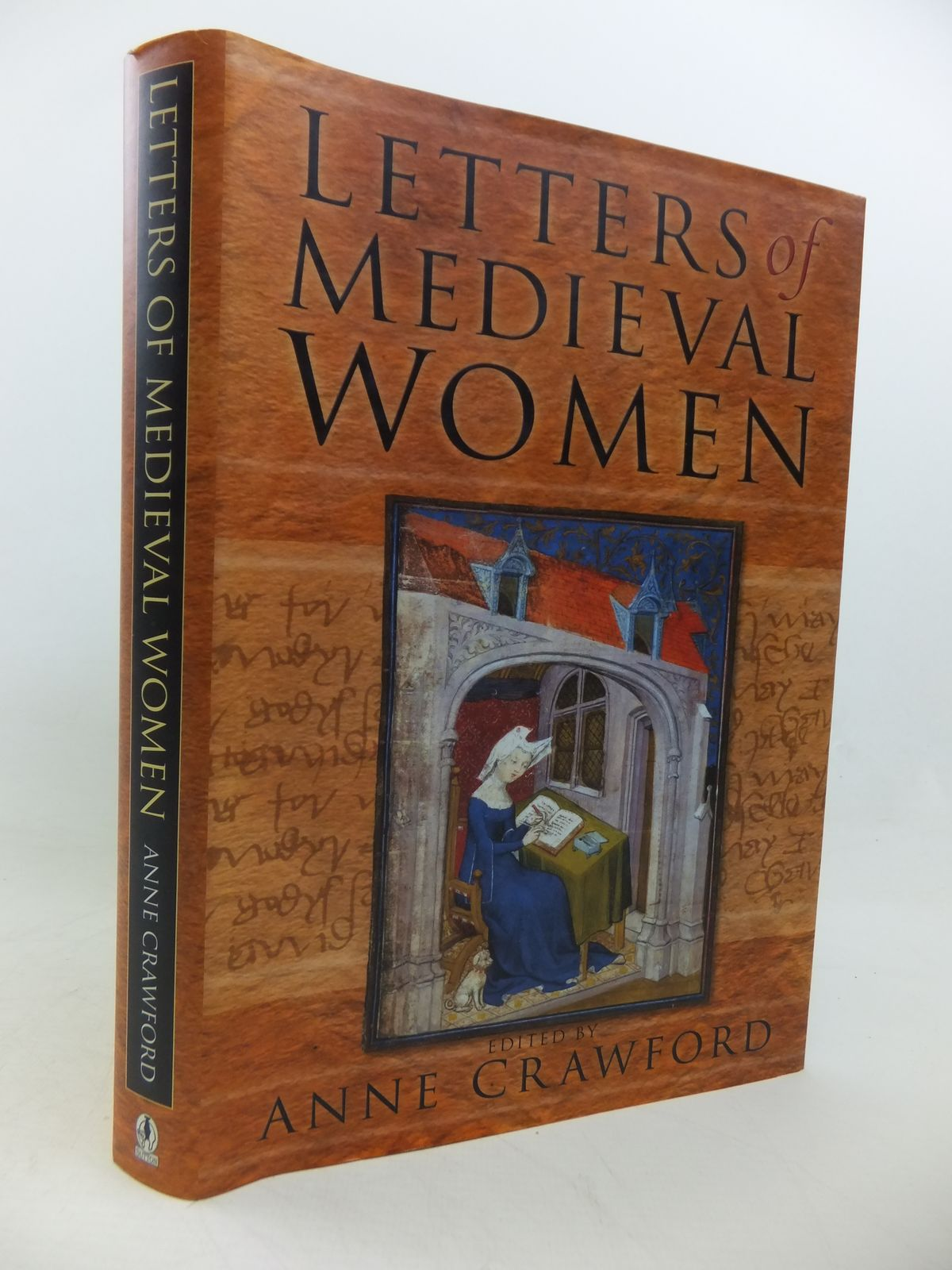 Photo of LETTERS OF MEDIEVAL WOMEN written by Crawford, Anne published by Sutton Publishing (STOCK CODE: 1808784)  for sale by Stella & Rose's Books