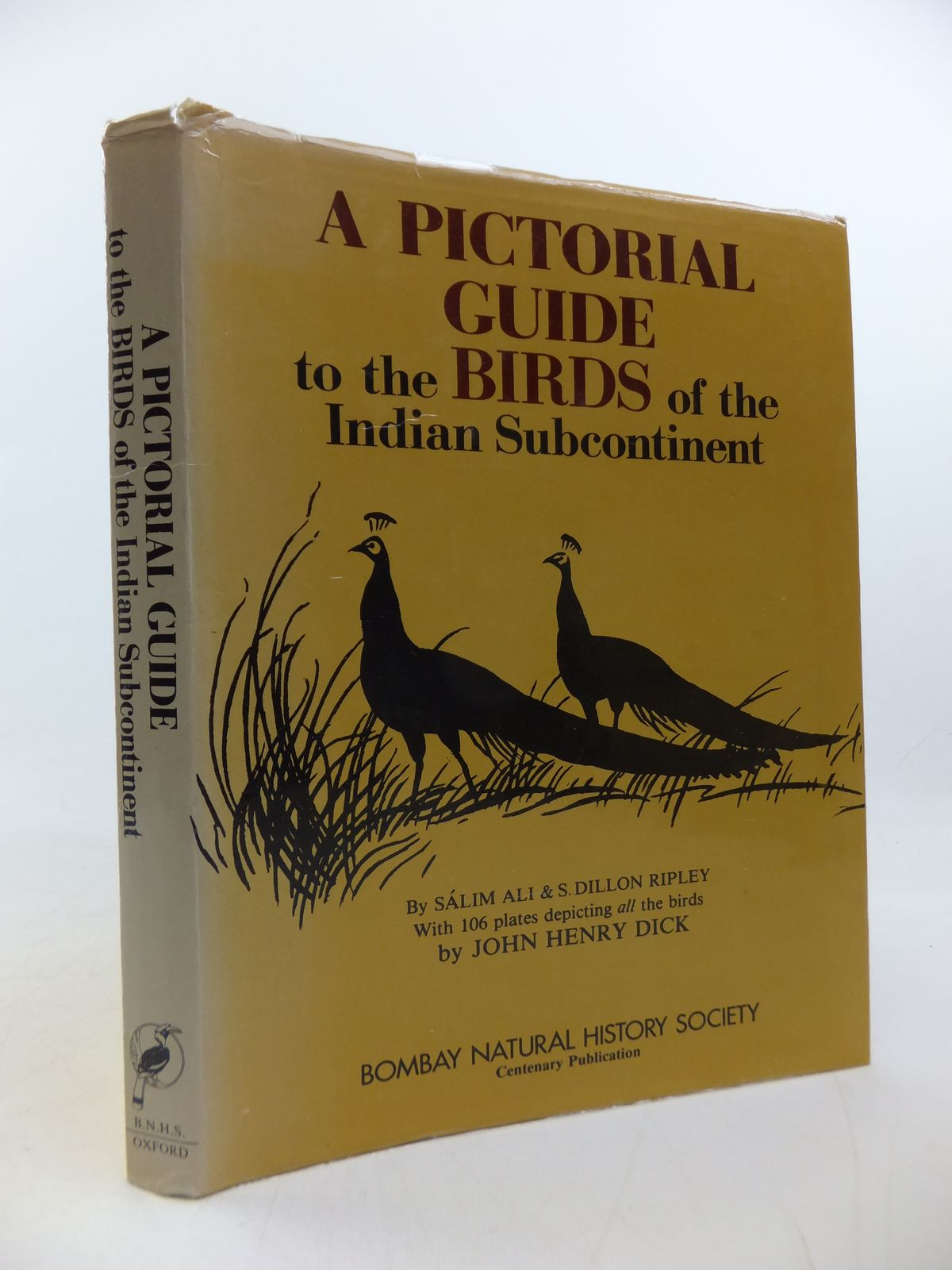Photo of A PICTORIAL GUIDE TO THE BIRDS OF THE INDIAN SUBCONTINENT written by Ali, Salim<br />Ripley, S. Dillon illustrated by Dick, John Henry published by The Bombay Natural History Society, Oxford University Press (STOCK CODE: 1808830)  for sale by Stella & Rose's Books