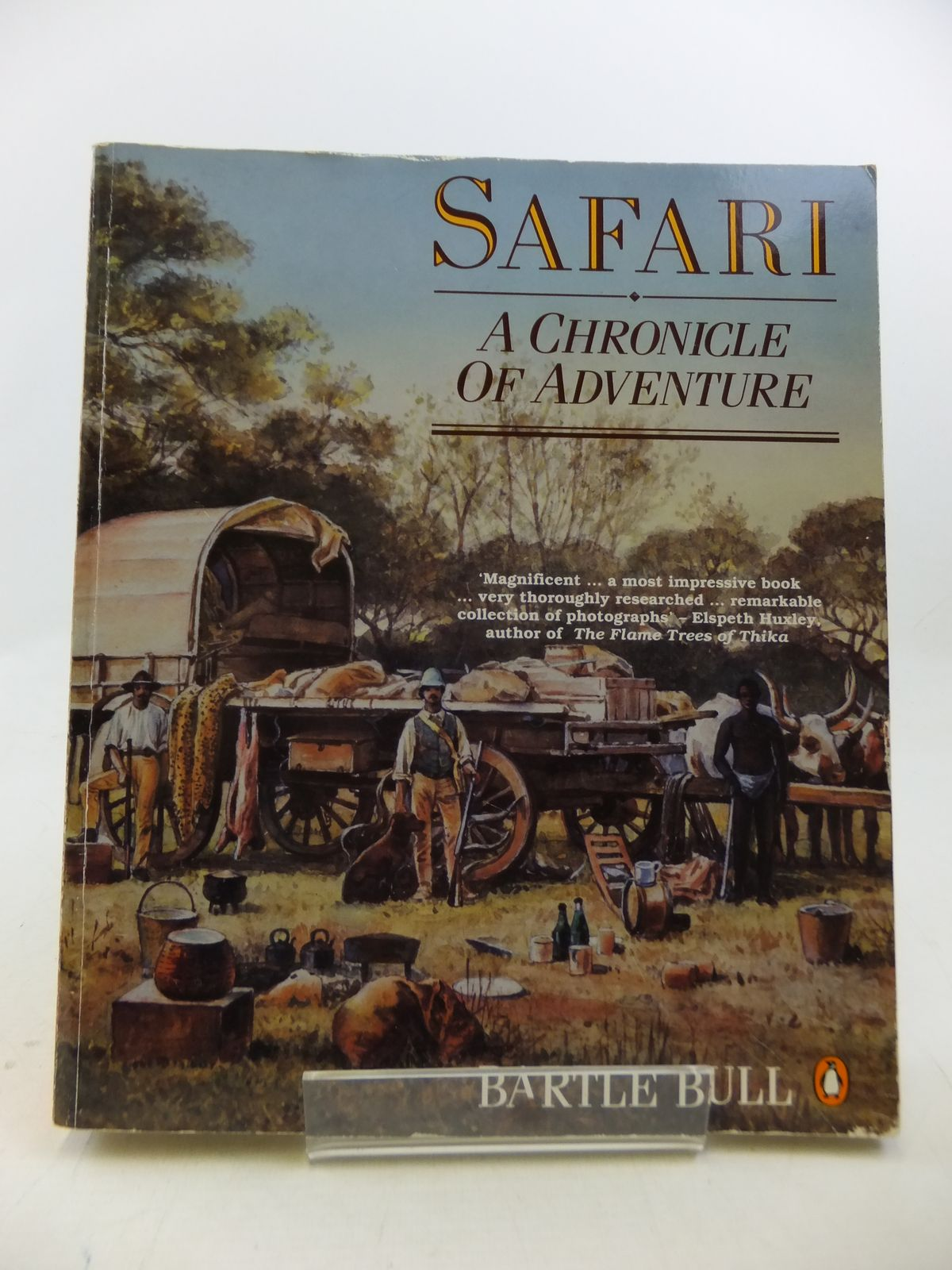 Photo of SAFARI A CHRONICLE OF ADVENTURE written by Bull, Bartle published by Penguin (STOCK CODE: 1808831)  for sale by Stella & Rose's Books