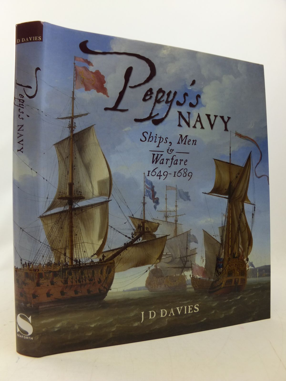 Photo of PEPY'S NAVY SHIPS, MEN & WARFARE 1649-1689 written by Davies, J. David published by Seaforth (STOCK CODE: 1808878)  for sale by Stella & Rose's Books