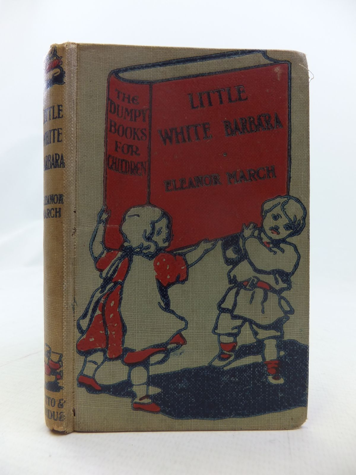 Photo of LITTLE WHITE BARBARA written by March, Eleanor S. published by Grant Richards (STOCK CODE: 1808883)  for sale by Stella & Rose's Books