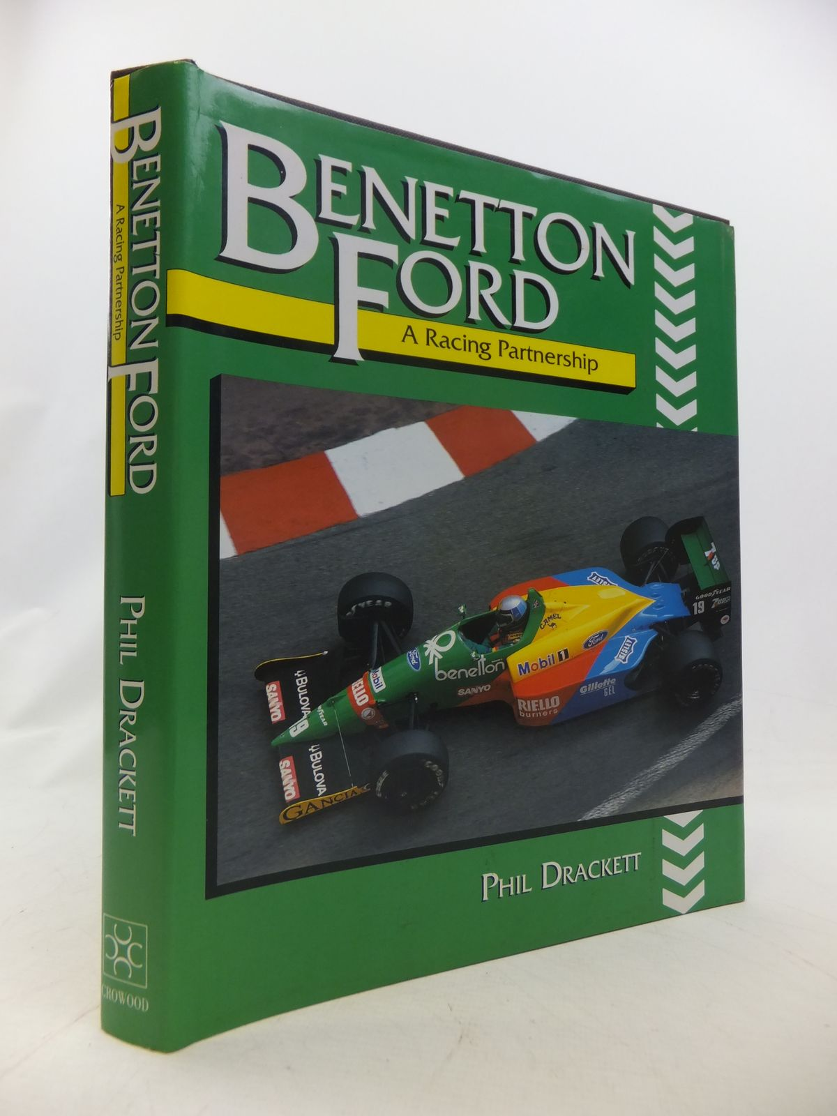 Photo of BENETTON FORD: A RACING PARTNERSHIP written by Drackett, Phil published by The Crowood Press (STOCK CODE: 1808956)  for sale by Stella & Rose's Books