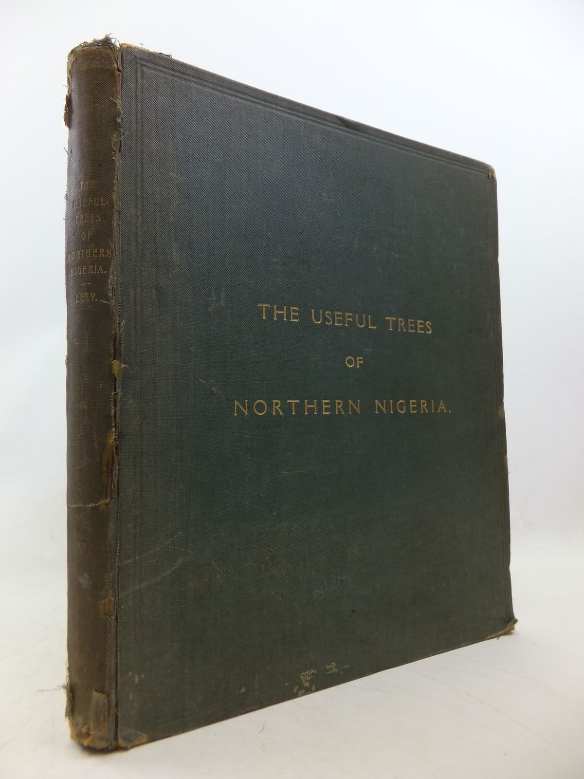 Photo of THE USEFUL TREES OF NORTHERN NIGERIA written by Lely, H.V. published by The Crown Agents For The Colonies (STOCK CODE: 1809025)  for sale by Stella & Rose's Books