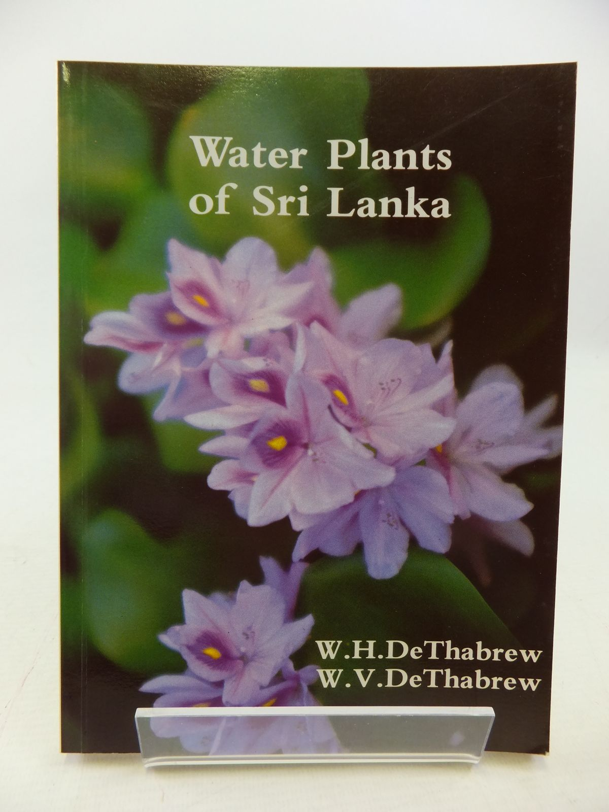Photo of WATER PLANTS OF SRI LANKA written by De Thabrew, W. Henry<br />De Thabrew, W. Vivian illustrated by De Thabrew, Coral A. published by Suhada Press (STOCK CODE: 1809065)  for sale by Stella & Rose's Books