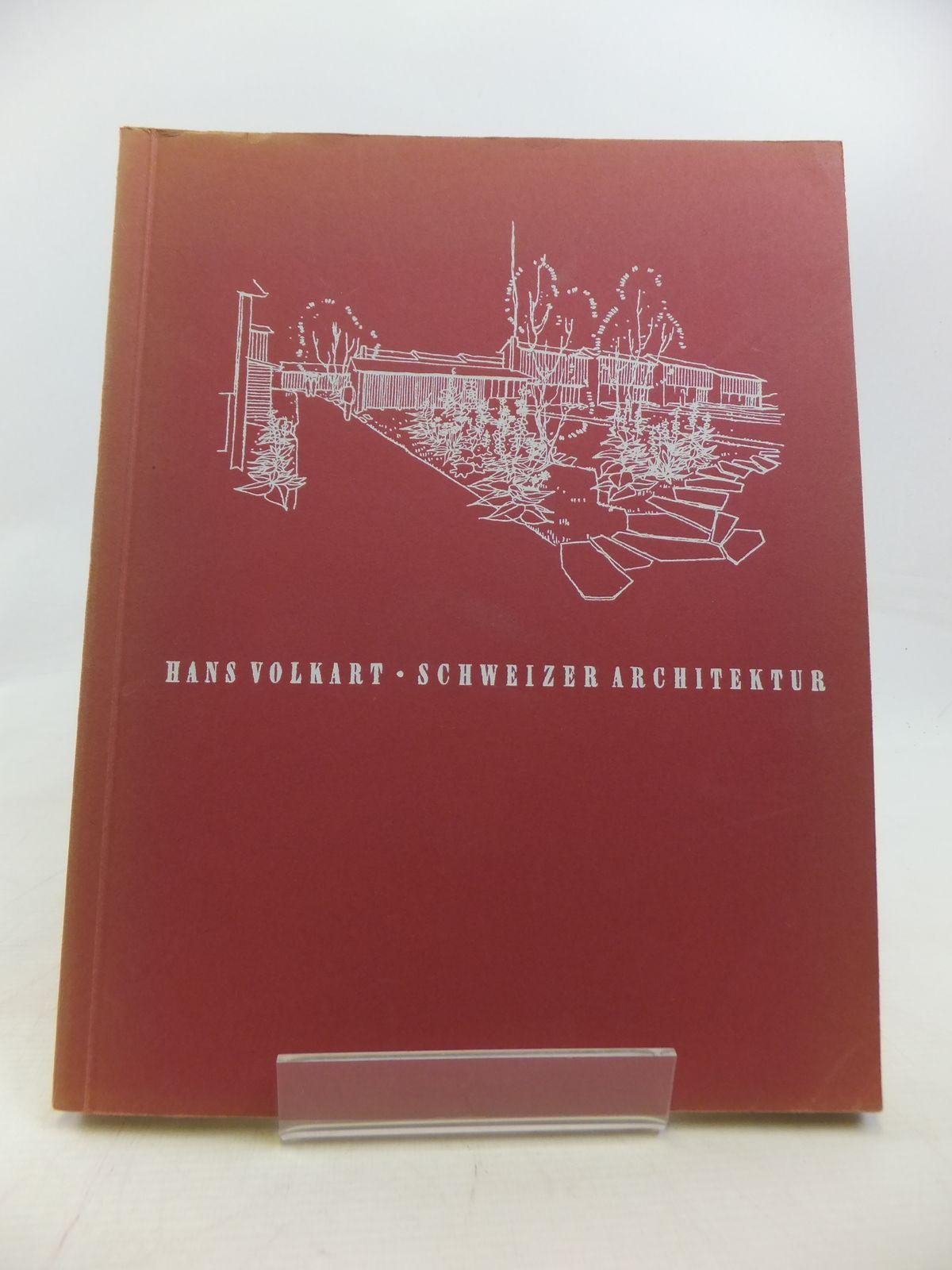 Photo of SCHWEIZER ARCHITEKTUR: EIN UBERLICK UBER DAS SCHWEIZERISCHE BAUSCHAFFEN DER GEGENWART written by Volkart, Hans published by Otto Maier (STOCK CODE: 1809329)  for sale by Stella & Rose's Books