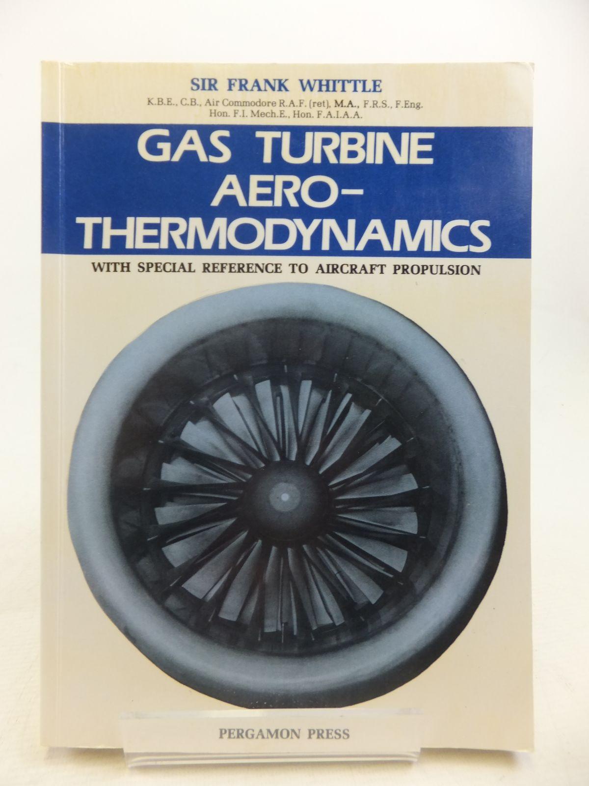 GAS TURBINE AERO THERMODYNAMICS written by Whittle Frank STOCK