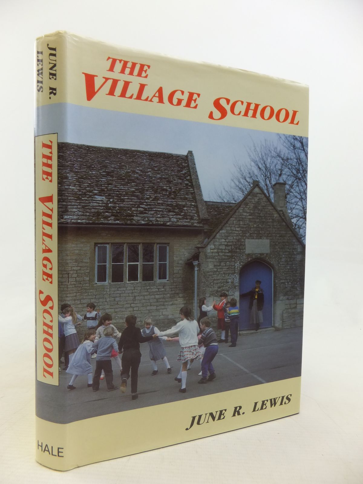 Photo of THE VILLAGE SCHOOL written by Lewis, June R. published by Robert Hale (STOCK CODE: 1809561)  for sale by Stella & Rose's Books
