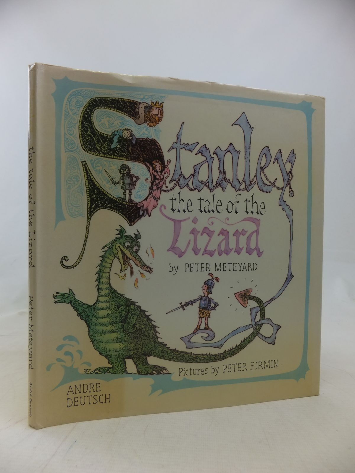 Photo of STANLEY THE TALE OF THE LIZARD written by Meteyard, Peter illustrated by Firmin, Peter published by Andre Deutsch (STOCK CODE: 1809617)  for sale by Stella & Rose's Books